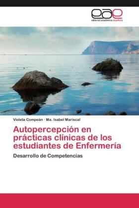 Autopercepción en prácticas clínicas de los estudiantes de Enfermería