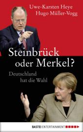 Steinbrück oder Merkel?