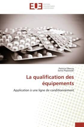 La qualification des équipements