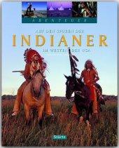 Auf den Spuren der Indianer im Westen der USA
