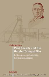 Paul Reusch und die Gutehoffnungshütte