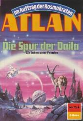 Atlan 714: Die Spur der Daila