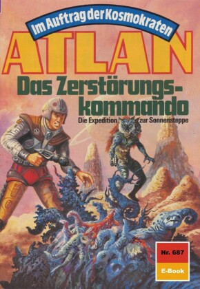 Atlan 687: Das Zerstörungskommando