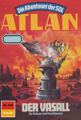 Atlan 636: Der Vasall