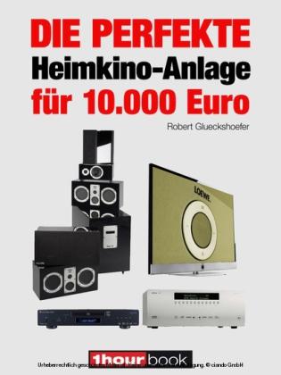 Die perfekte Heimkino-Anlage für 10.000 Euro