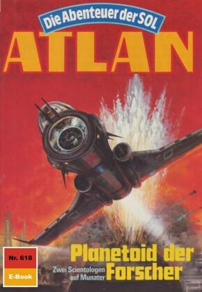 Atlan 618: Planetoid der Forscher