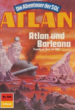 Atlan 609: Atlan und Barleona