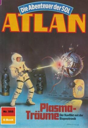Atlan 555: Plasma-Träume