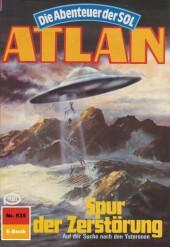 Atlan 535: Spur der Zerstörung