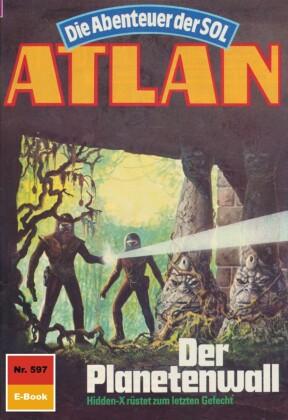 Atlan 597: Der Planetenwall