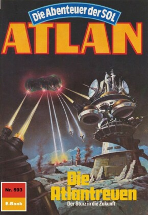 Atlan 593: Die Atlantreuen