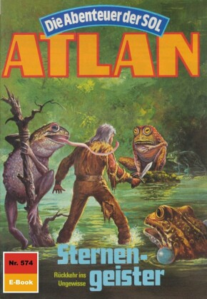 Atlan 574: Sternengeister