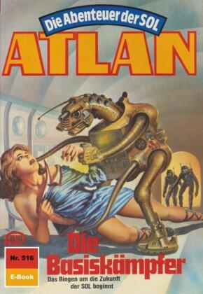Atlan 516: Die Basiskämpfer