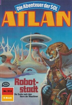 Atlan 512: Robotstadt