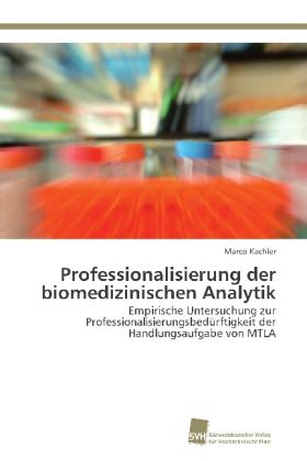 Professionalisierung der biomedizinischen Analytik