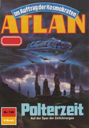 Atlan 748: Polterzeit