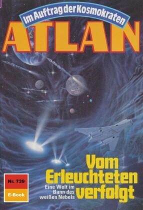 Atlan 739: Vom Erleuchteten verfolgt