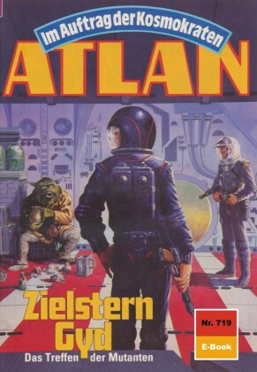 Atlan 719: Zielstern Gyd