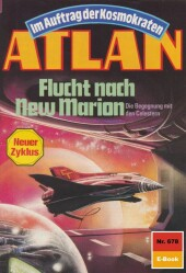 Atlan 678: Flucht nach New Marion