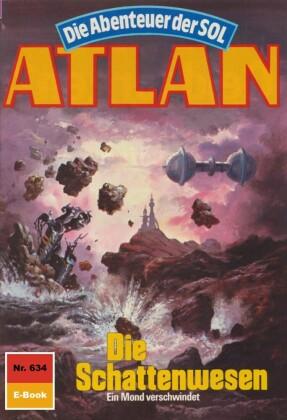 Atlan 634: Die Schattenwesen