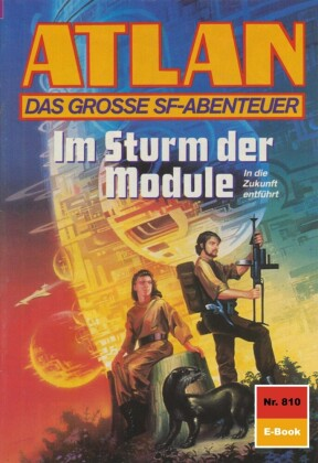 Atlan 810: Im Sturm der Module
