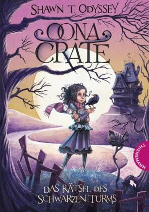 Oona Crate, Das Rätsel des schwarzen Turms