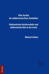 Die Justiz im elektronischen Zeitalter