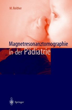 Magnetresonanztomographie in der Pädiatrie
