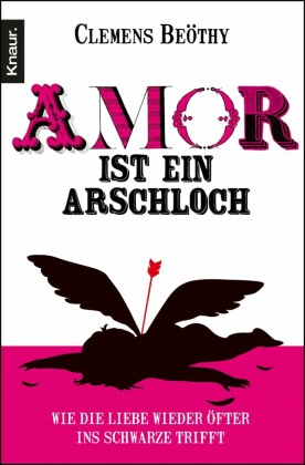 Amor ist ein Arschloch