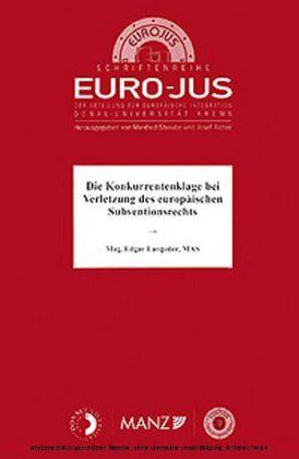 Die Konkurrentenklage bei Verletzung des europäischen Subventionsrechts