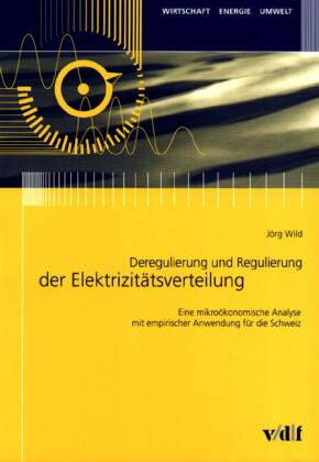 Deregulierung und Regulierung der Elektrizitätsverteilung
