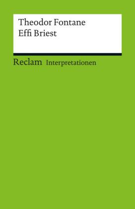 Interpretation. Theodor Fontane: Effi Briest