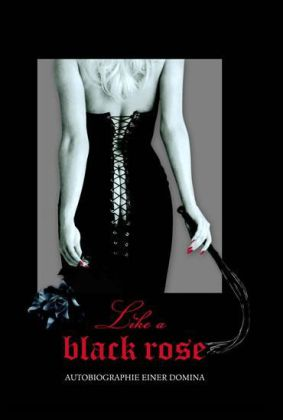Like a Black Rose