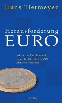 Herausforderung Euro