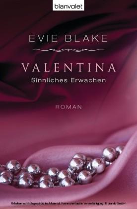 Valentina, Sinnliches Erwachen