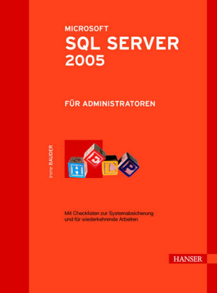 Microsoft SQL Server 2005 für Administratoren