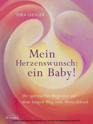Mein Herzenswunsch: ein Baby! -