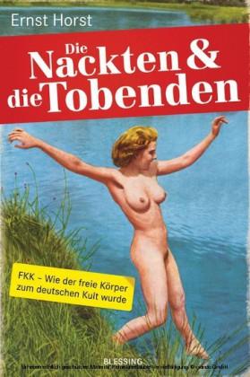 Die Nackten und die Tobenden