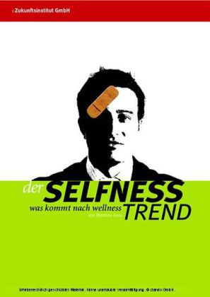 Der Selfness Trend