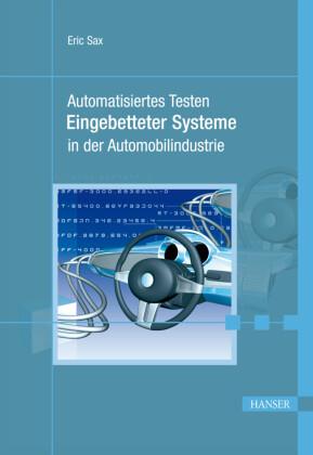 Automatisiertes Testen Eingebetteter Systeme in der Automobilindustrie.