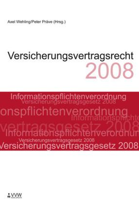 Versicherungsvertragsrecht 2008