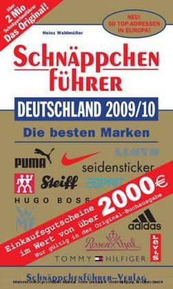 Schnäppchenführer Deutschland 2009/10 Neu: 50 Top-Adressen in Europa
