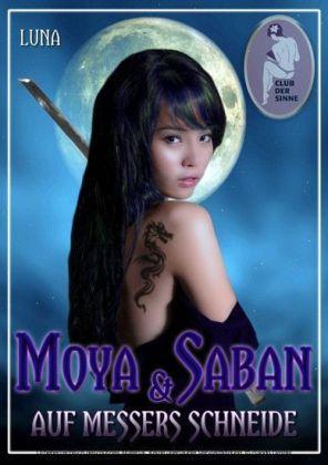 Moya & Saban - Auf Messers Schneide