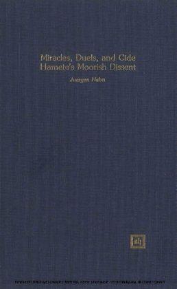 Miracles, Duels, and Cide Hamete's Moorish Dissent