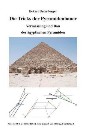 Die Tricks der Pyramidenbauer, Vermessung und Bau der ägyptischen Pyramiden