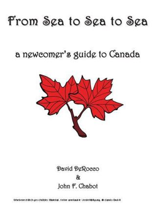 From Sea to Sea to Sea: A Beginner's Guide to Canada