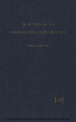 En el Siglo de Oro. Estudios y textos de literatura áurea