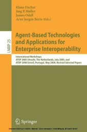 Agent-Based Technologies and Applications for Enterprise Interoperability