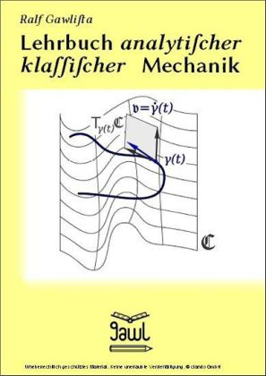 Lehrbuch analytischer klassischer Mechanik