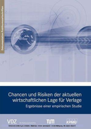 Chancen und Risiken der aktuellen wirtschaftlichen Lage für Verlage